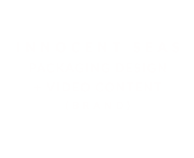 INNOCENT SEAS | PACKAGING, VIDEO CONTENT + PHOTOGRAPHY (BRAND)