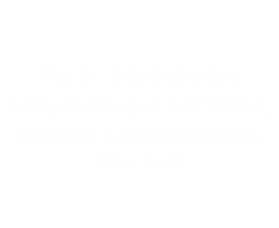 THE PRODIGY | MULTIMEDIA (MUSIC)